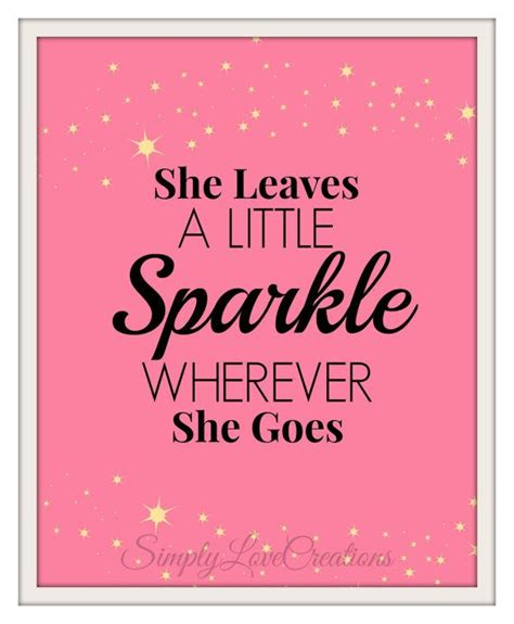 printable princess quotes she leaves a little sparkle wherever she goes nursery