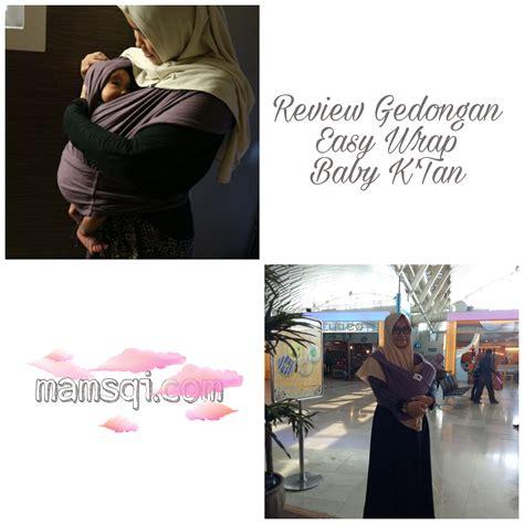 Gendongan Bayi Review review gendongan easy wrap baby k mamsqi