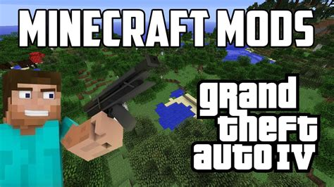 mod gta 5 minecraft download grand theft auto 4 minecraft mods youtube