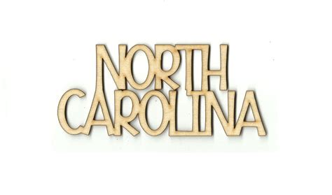 north carolina written out north carolina words laser cut unfinished by thewoodshapestore