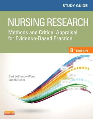 evidence based practice for nurses appraisal and application of research books study guide for nursing research methods and critical