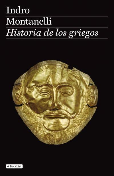 libro historia de los griegos historia de los griegos indro montanelli 9788408088318