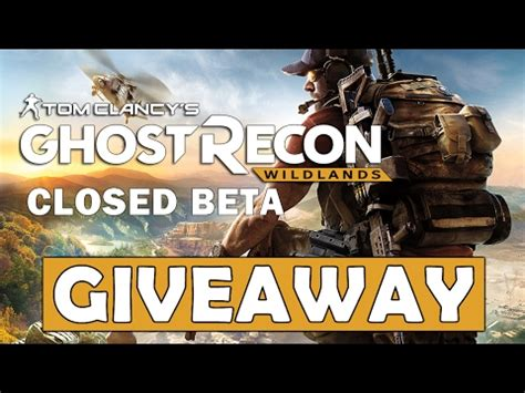 Ghost Recon Wildlands Beta Giveaway - ghost recon wildlands closed beta key giveaway closed k cheats hacks