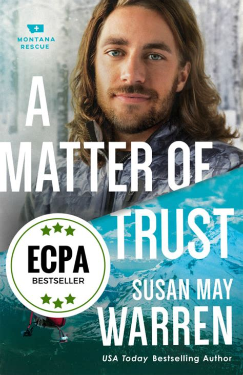 troubled waters montana rescue books a matter of trust montana rescue 3