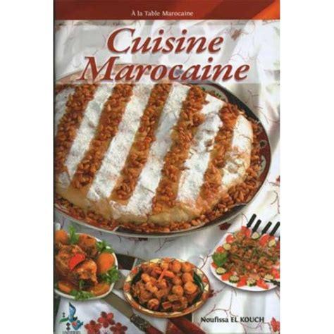 livre cuisine marocaine cuisine marocaine livre couscous livre livre tagine