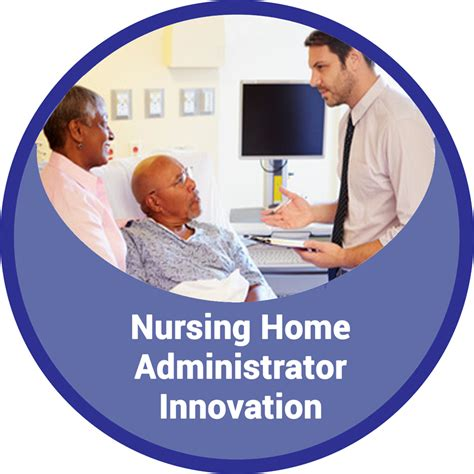 nursing home administrator innovations commited to
