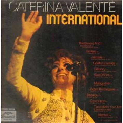 caterina valente zeeman the international caterina valente caterina valente mp3