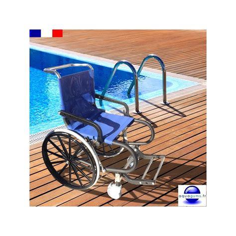 fauteuil pour handicap fauteuil handicap 233 dakota pour piscine