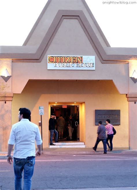 citizen public house scottsdale experience scottsdale arizona scottsdaleaz a night owl blog