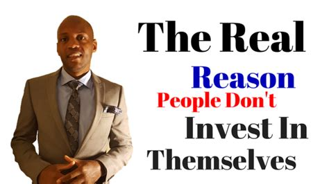 your 1 asset is you so why aren t you investing in it