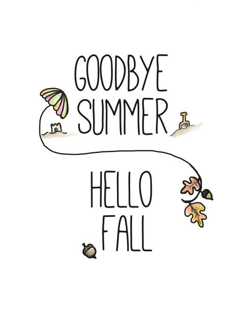 printable goodbye quotes free fall printable goodbye summer hello fall feelings