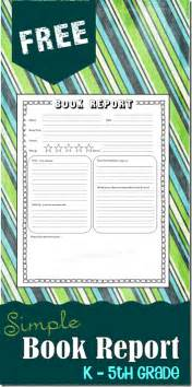 Book Report For 3rd Grade Sle by Free Simple Book Report K 5th Grade Subscriber Freebie Free Homeschool Deals