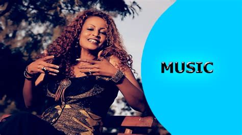 new music 2016 helen meles tsigabey ጽጋበይ new eritrean music 2016