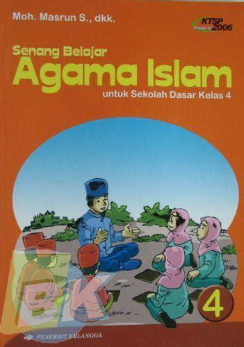 Sains Untuk Pemula Jilid 1 4 bukukita senang belajar agama islam untuk sd kelas 4 jilid 4 1