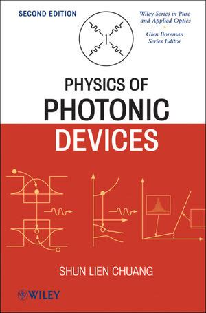 essentials of photonics second edition optical and quantum electronics books wiley physics of photonic devices 2nd edition shun