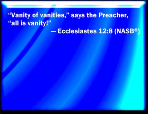 What Does Vanity In The Bible by Bible Verse Powerpoint Slides For Ecclesiastes 12 8