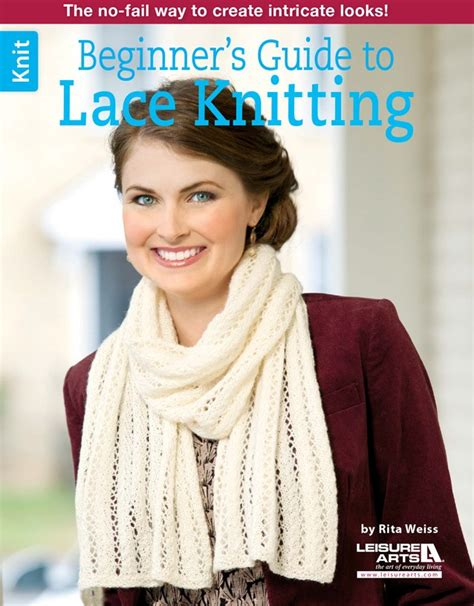 a beginnerã s guide to sewing with knitted fabrics everything you need to to make 20 essential garments books beginner s guide to lace knitting