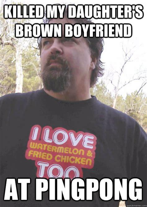 Dad Daughter Meme - misunderstood redneck dad memes quickmeme