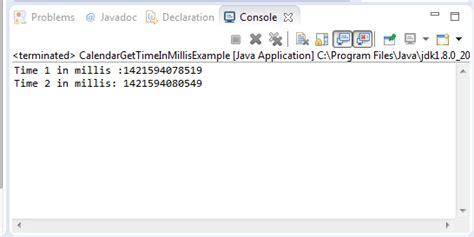 java tutorial time java calendar gettimeinmillis method exle