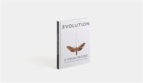 evolution a visual record evolution a visual record general non fiction phaidon store