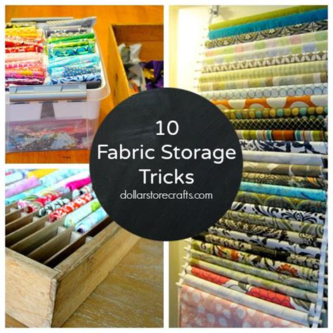 10 storage ideas for your fabric stash dollar store crafts