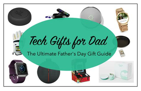 tech gifts for dad gifts for tech dad cheap ucwhat should i get for dad this