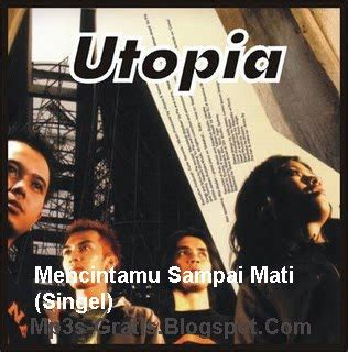 download mp3 gratis utopia feel utopia mencintamu sai mati download mp3 gratis