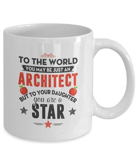 Gifts For An Architect by Gift For Daughter Architect But To Your Daughter You Are A
