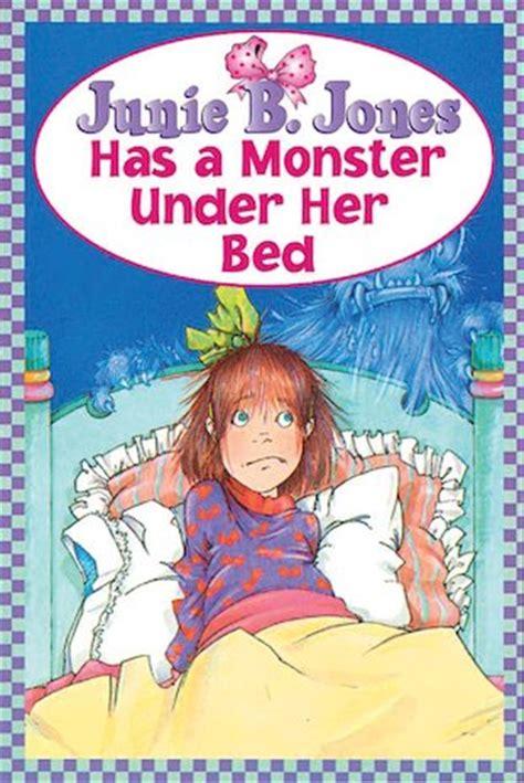 junie b jones has a monster under her bed junie b jones has a monster under her bed