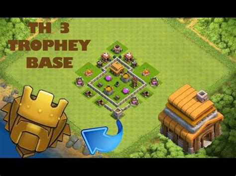 layout of coc th3 clash of clans town hall 3 defense coc th3 trophy