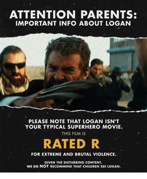R Rated Memes - attention parents important info about logan please note