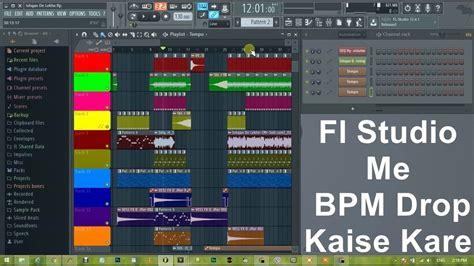 fl studio 11 advanced tutorial in hindi how to drop tempo bpm in fl studio hindi tutorial