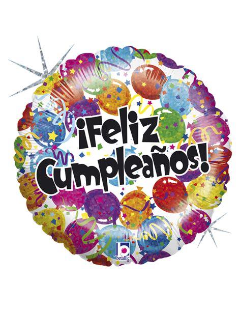 imagenes de feliz cumpleaños en 3d globo mylar feliz cumplea 209 os globos holografico