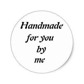 Handmade Stickers Labels - handmade by stickers zazzle