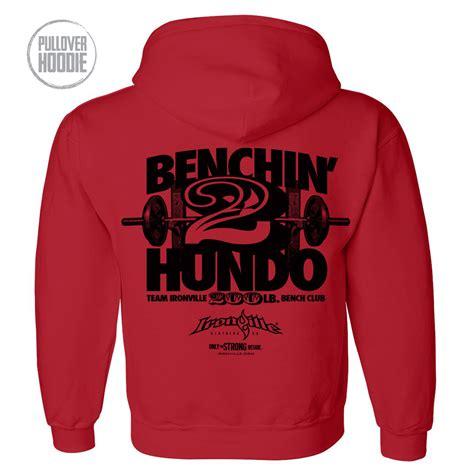200 bench press 200 pound bench press club hoodie ironville clothing