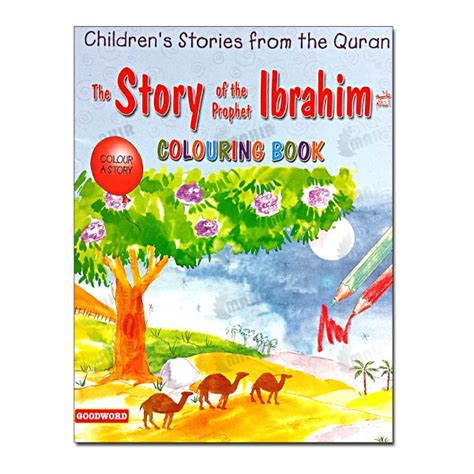 The Story Of The Prophet Ibrahim Colouring Book Children S Storie story book the story of the prophet ibrahim colouring book mlb 8135 story book