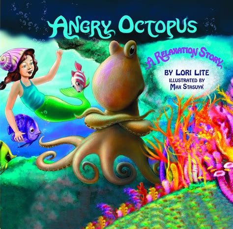 stress free kids books angry octopus teaches children how to control anger and relax
