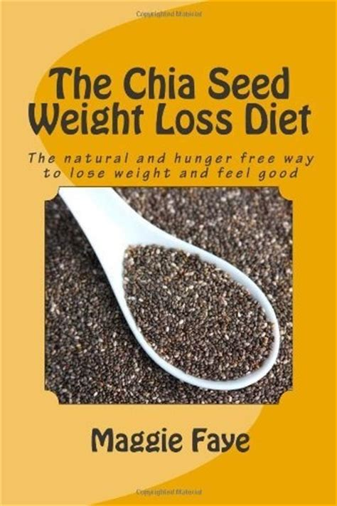 chia seed centered recipes a complete cookbook of chia licious dish ideas books the chia seed weight loss diet here eat this