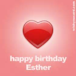 happy birthday esther free e cards