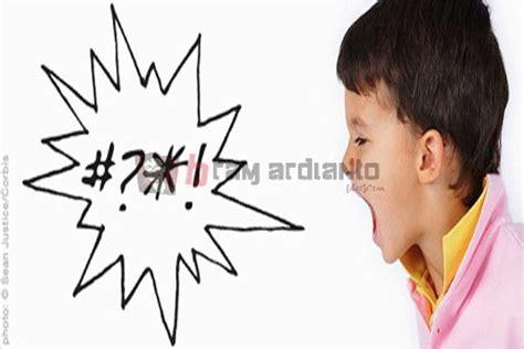 cara menghentikan kebiasaan anak berkata kasar bramardianto