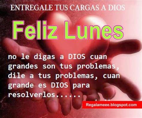 imagenes feliz lunes cristiana im 225 genes con frases cristianas de fel 237 z lunes con mensajes