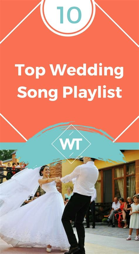 Wedding Songs Playlist by Top 15 Wedding Song Playlist