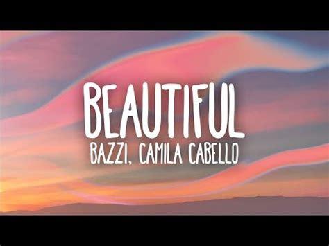 bazzi and camila lyrics beautiful feat camila cabello bazzi скачать mp3