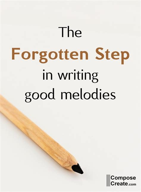 a good melody rhythm composecreate write good melodies the forgotten step