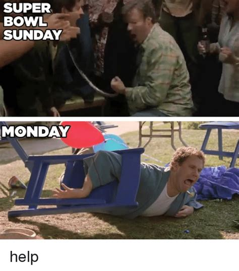Super Bowl Sunday Meme - super bowl sunday monday help meme on sizzle