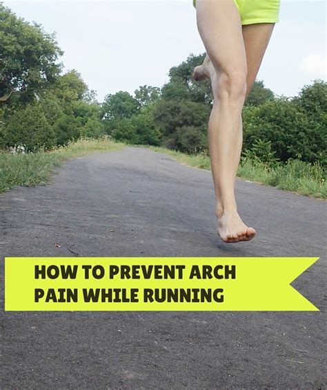 running shoes hurt my arches how to prevent arch while running run forefoot