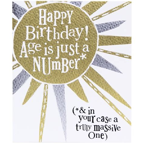 Age Is Just A Number Birthday Quotes The Bright Side Age Is Just A Number Birthday Card