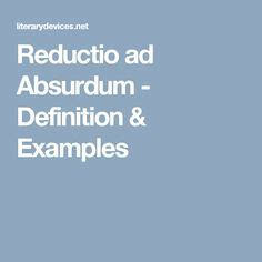 1000 ideas about reductio ad absurdum on pinterest ad