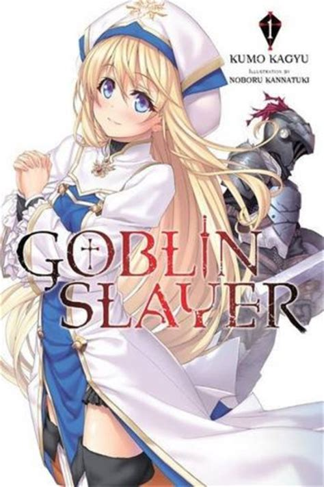 goblin slayer vol 4 light novel goblin slayer light novel books goblin slayer novel volume 1