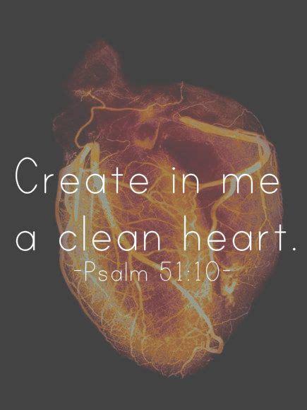 lord create    clean heart  pure heart scrape   darkness